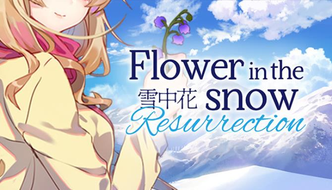 Flower in the Snow - Resurrection Free Download