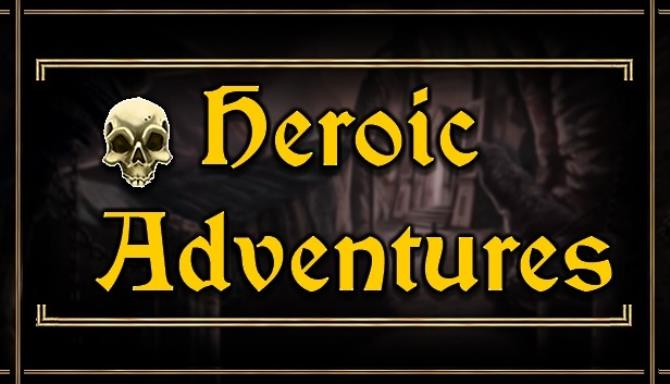 Heroic Adventures Free Download