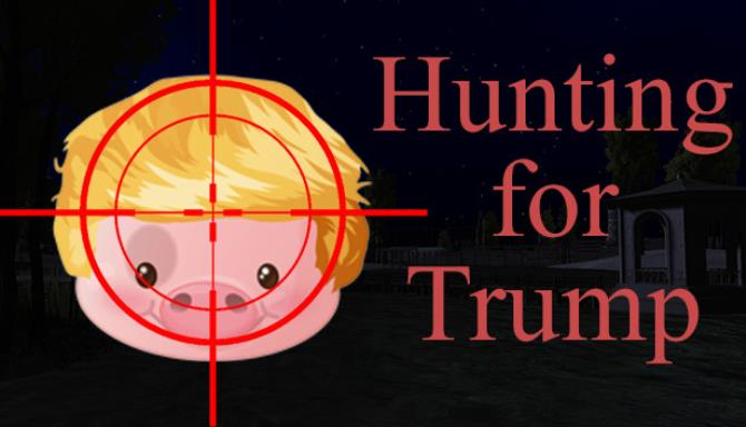 Hunting For Trump Free Download