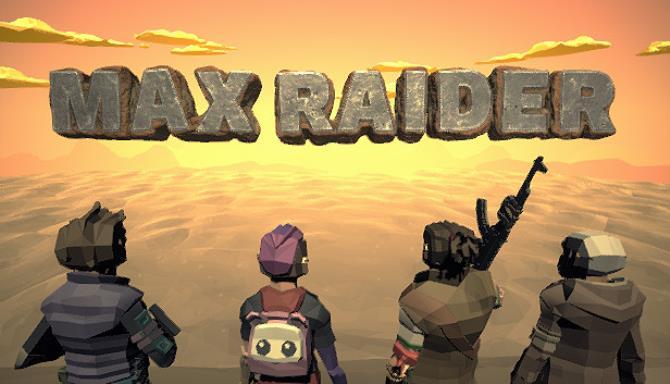 Max Raider Free Download