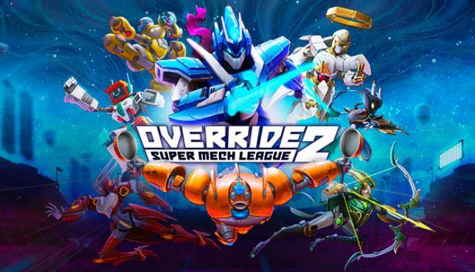 Override 2: Super Mech League Free Download