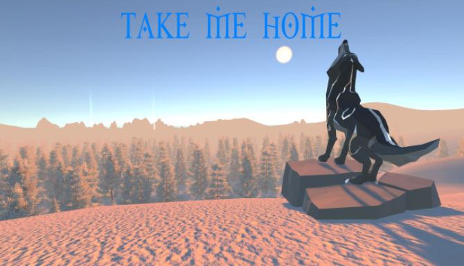 Take Me Home Free Download
