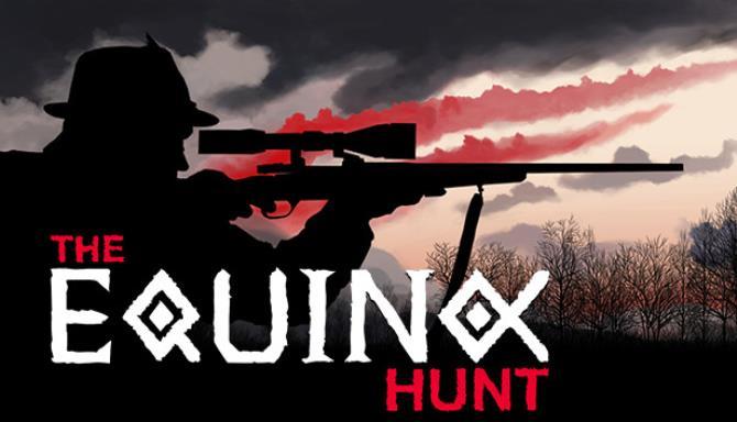 The Equinox Hunt Free Download