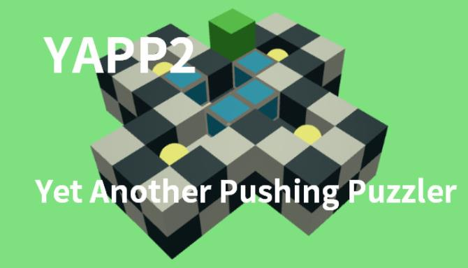 YAPP2: Yet Another Pushing Puzzler Free Download