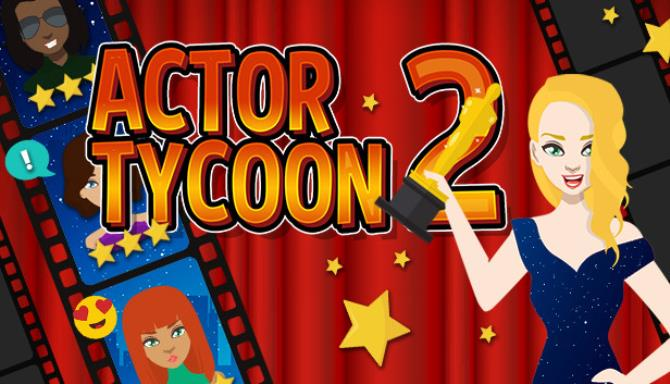 Actor Tycoon 2 free download