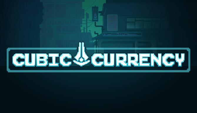 Cubic Currency Free Download