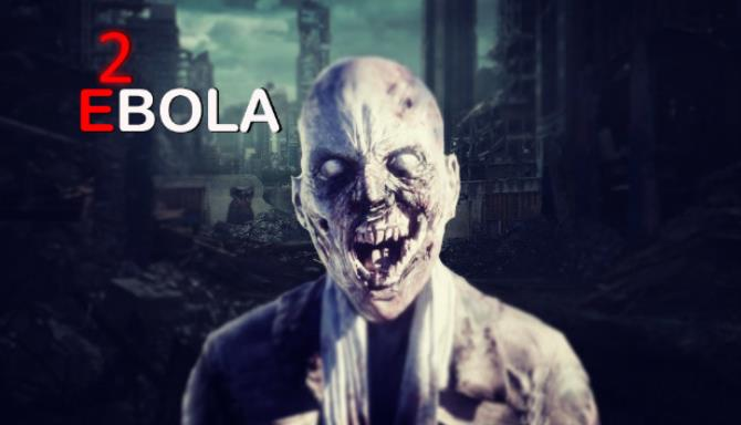 EBOLA 2 free download