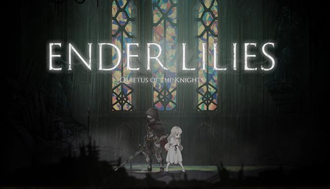 ENDER LILIES: Quietus of the Knights Free Download