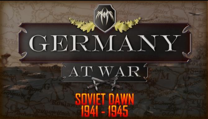 Germany at War - Soviet Dawn Free Download