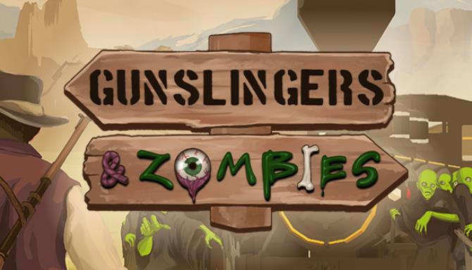 Gunslingers & Zombies Free Download