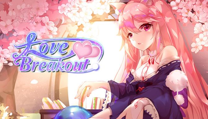 Love Breakout Free Download