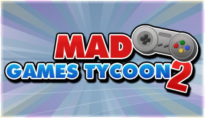 Mad Games Tycoon 2 Free Download