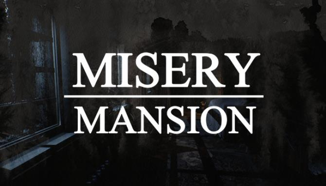 Misery Mansion Free Download