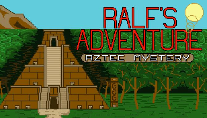 Ralf's Adventure: Aztec Mystery Free Download