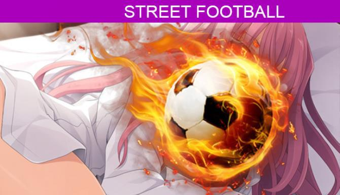 Street Football Free Download