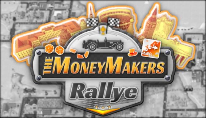 The MoneyMakers Rallye Free Download