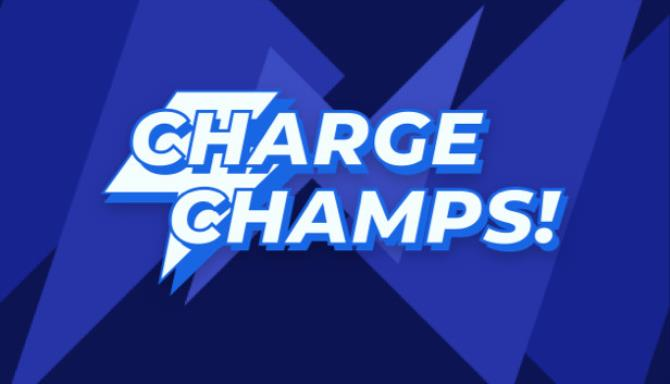 Charge Champs Free Download