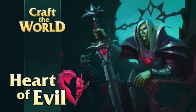 Craft The World - Heart of Evil Free Download
