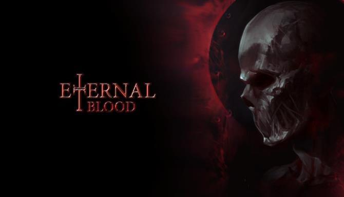 ETERNAL BLOOD Free Download