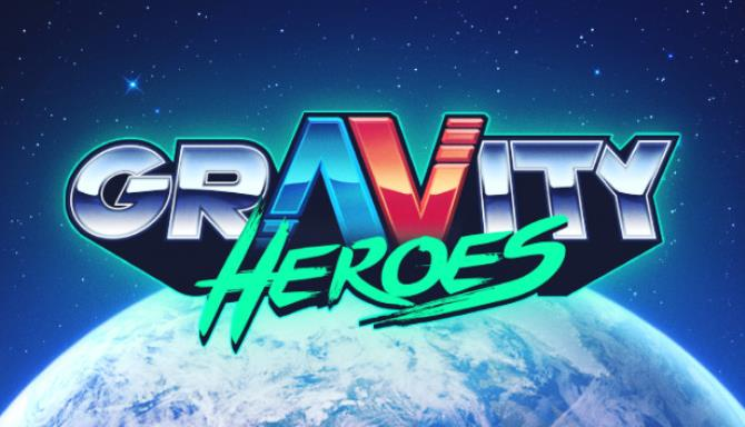 Gravity Heroes Free Download