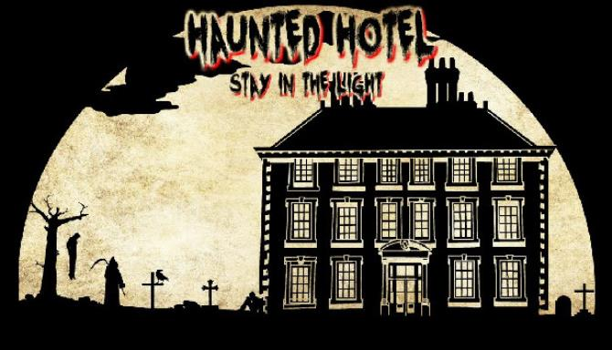Haunted Hotel: Stay in the Light Free Download