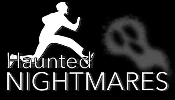 Haunted Nightmares Free Download