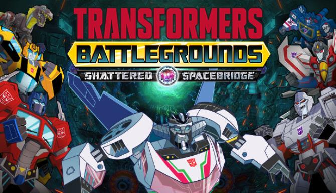TRANSFORMERS: BATTLEGROUNDS - Shattered Spacebridge Free Download