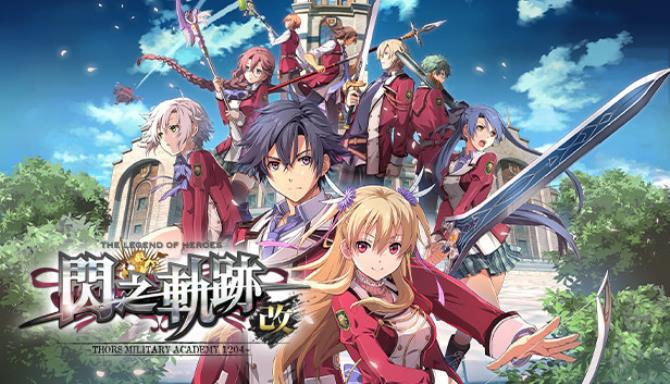 The Legend of Heroes: Sen no Kiseki I KAI -Thors Military Academy 1204- free download
