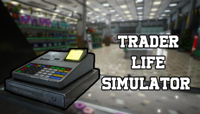 Trader Life Simulator Free Download