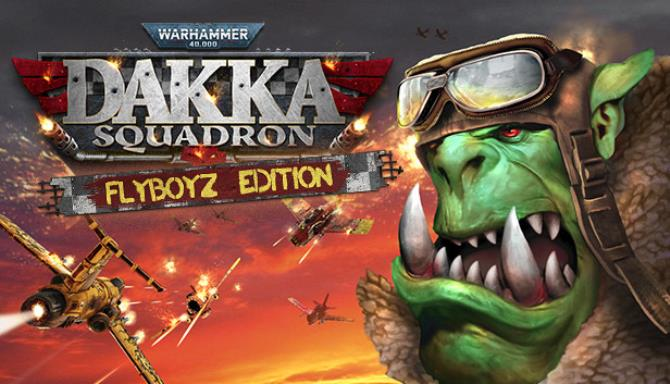 Warhammer 40,000: Dakka Squadron – Flyboyz Edition free download