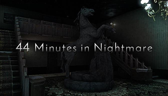 44 Minutes in Nightmare Free Download