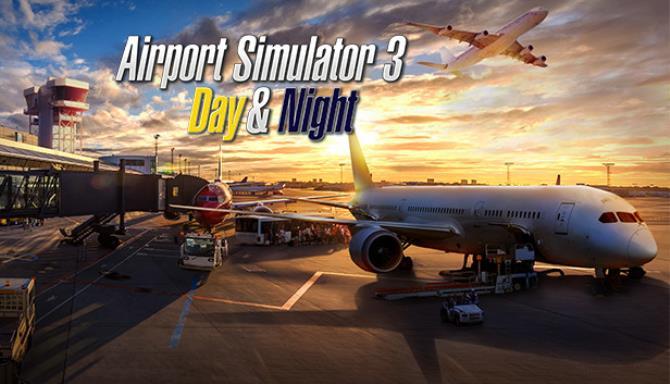 Airport Simulator 3: Day & Night Free Download