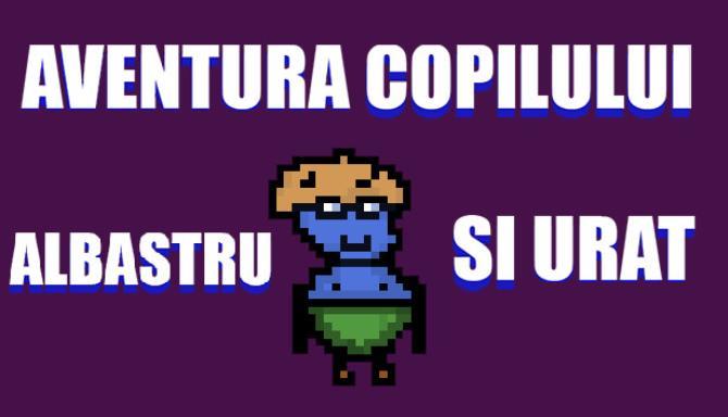 Aventura Copilului Albastru și Urât free download