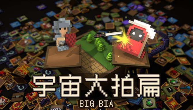Big Bia Free Download