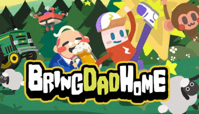Bring Dad Home Free Download