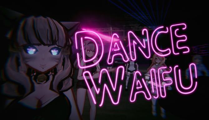 Dance Waifu Free Download