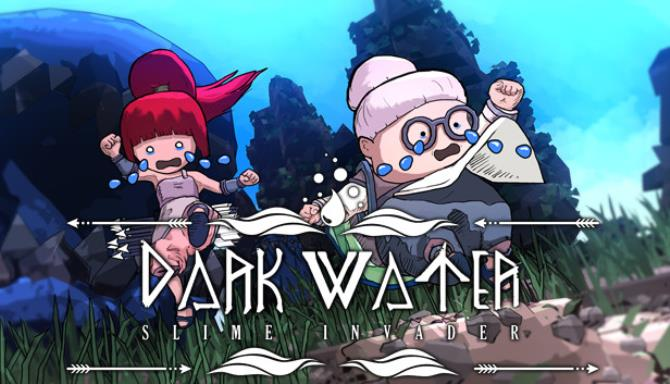Dark Water : Slime Invader Free Download
