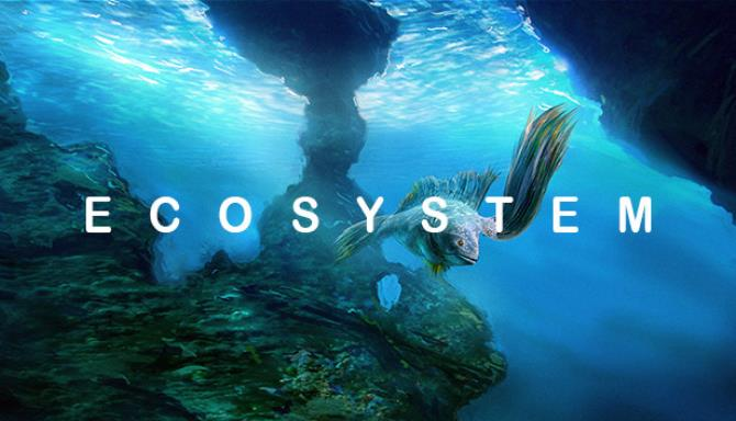Ecosystem Free Download