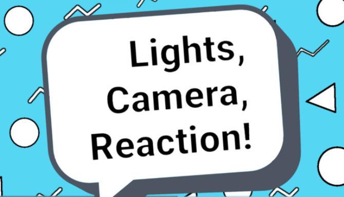 Lights, Camera, Reaction! Free Download