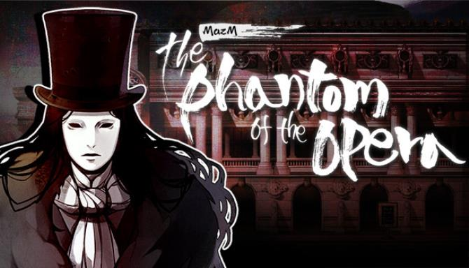 MazM: The Phantom of the Opera Free Download
