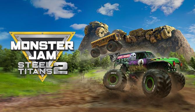Monster Jam Steel Titans 2 Free Download
