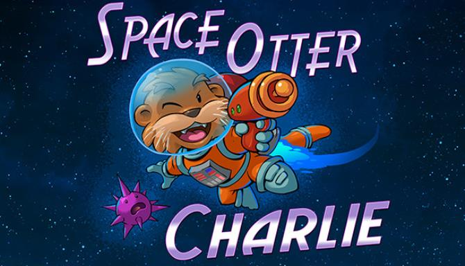 Space Otter Charlie Free Download
