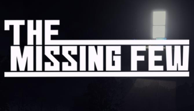 The Missing Few Free Download