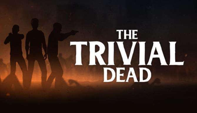 The Trivial Dead Free Download