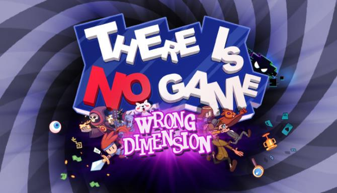 There Is No Game: Wrong Dimension Free Download