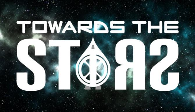 Towards The Stars Free Download