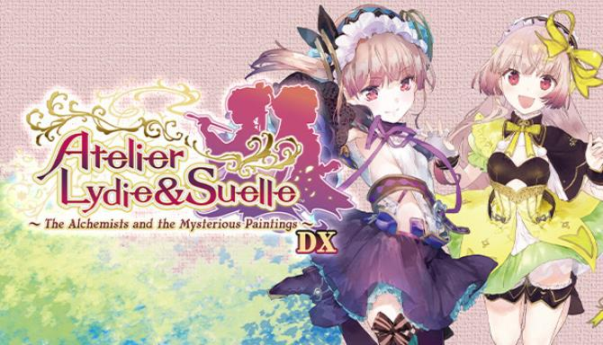 Atelier Lydie & Suelle: The Alchemists and the Mysterious Paintings DX Free Download