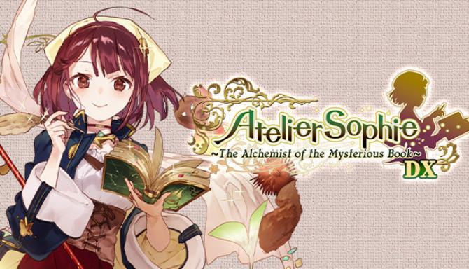 Atelier Sophie: The Alchemist of the Mysterious Book DX Free Download