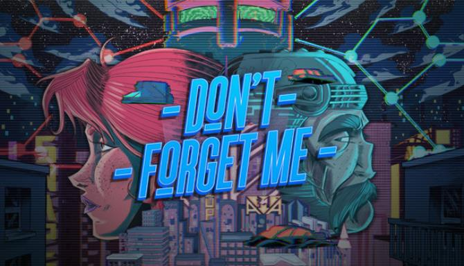 Don't Forget Me Free Download