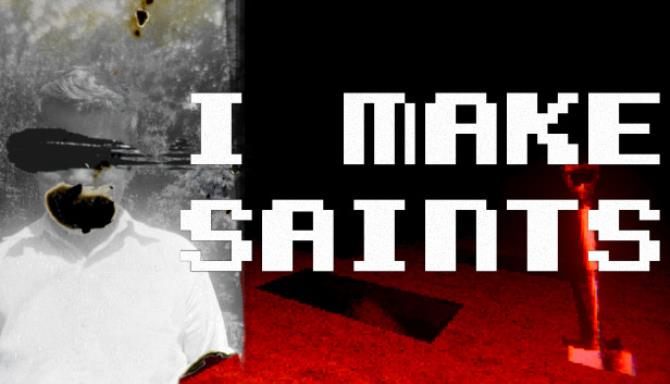 I Make Saints (Steam Edition) free download